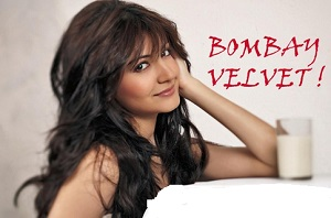 Bombay Velvet Bollywood Movie 2014