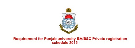 Punjab University BA BSC Registration Schedule 2015